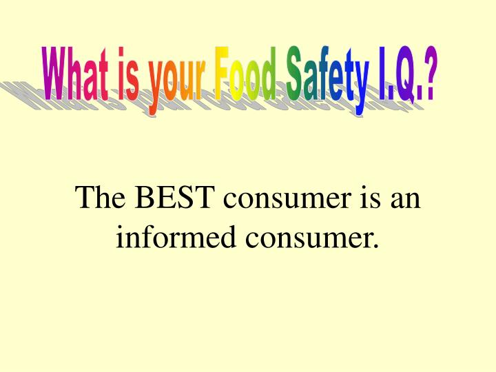 What is your Food Safety I.Q.?