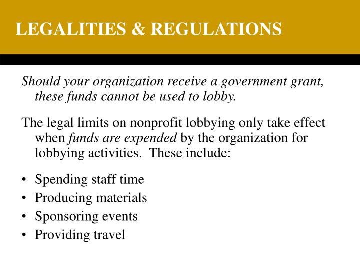 LEGALITIES & REGULATIONS
