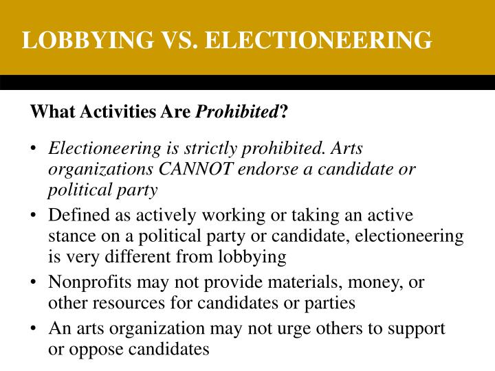 LOBBYING VS. ELECTIONEERING