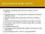 qualitative mail count