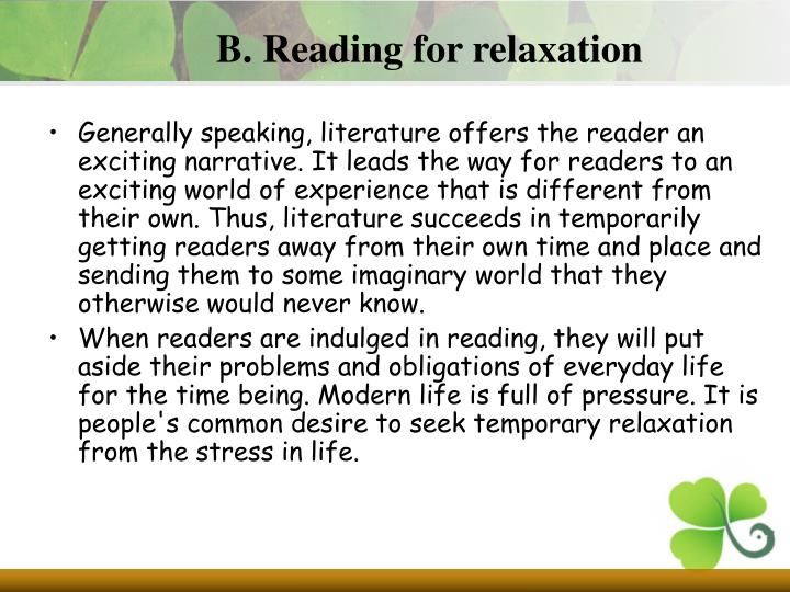 B. Reading for relaxation