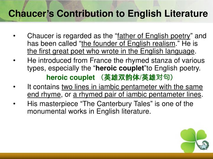 Chaucer's Contribution to English Literature