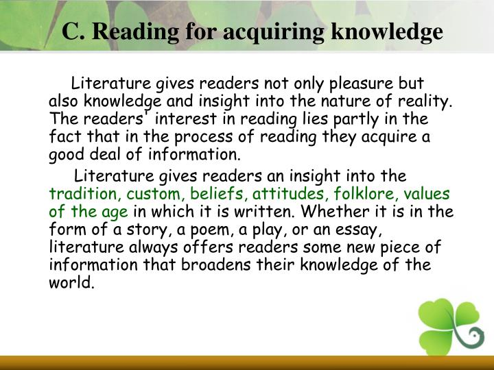 C. Reading for acquiring knowledge