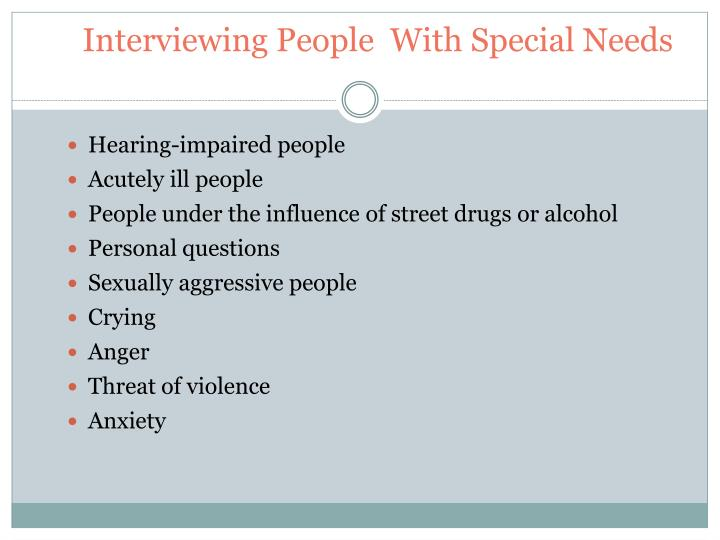 Interviewing People  With Special Needs