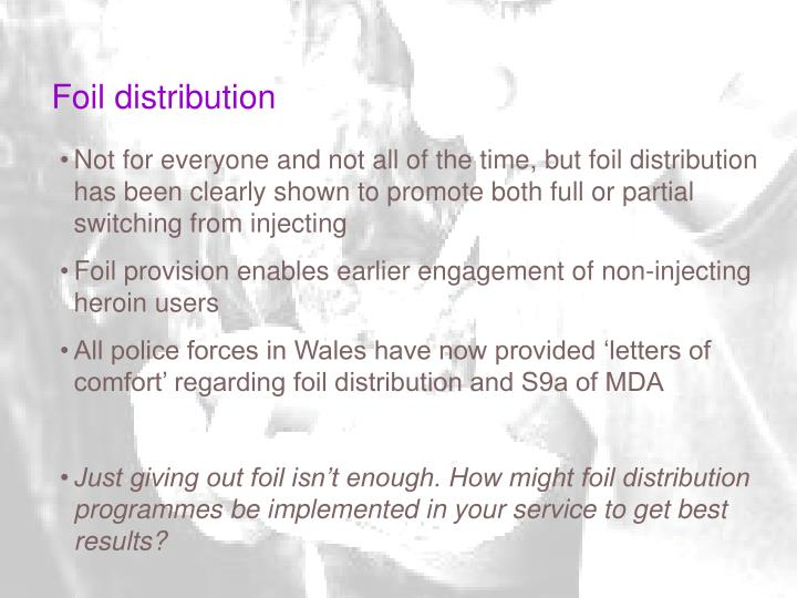 Foil distribution