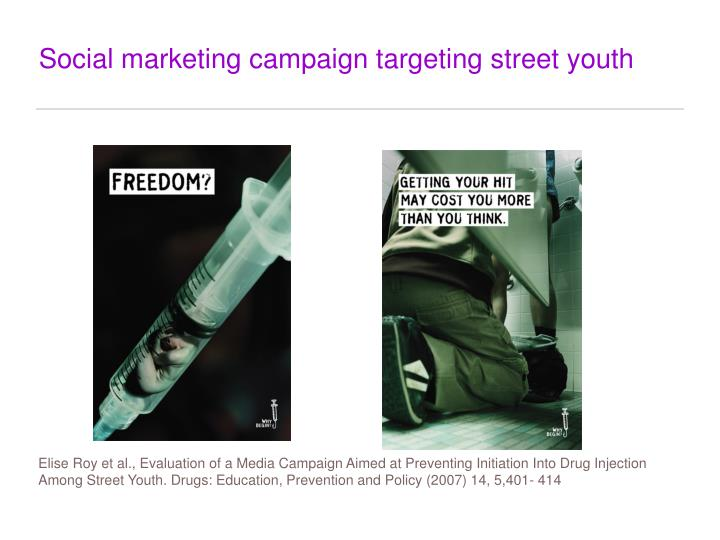 Social marketing campaign targeting street youth