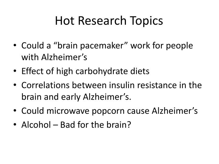 Hot Research Topics