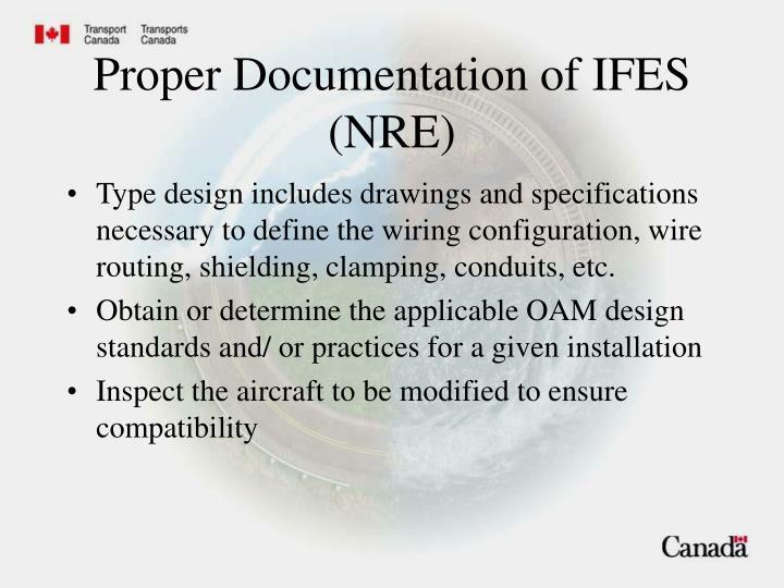 Proper Documentation of IFES (NRE)