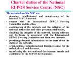 charter duties of the national eupos service centre nsc