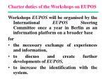 charter duties of the workshops on eupos