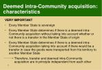 deemed intra community acquisition characteristics1