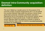deemed intra community acquisition definition