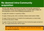 no deemed intra community acquisition