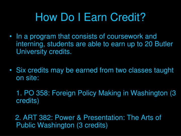 How Do I Earn Credit?