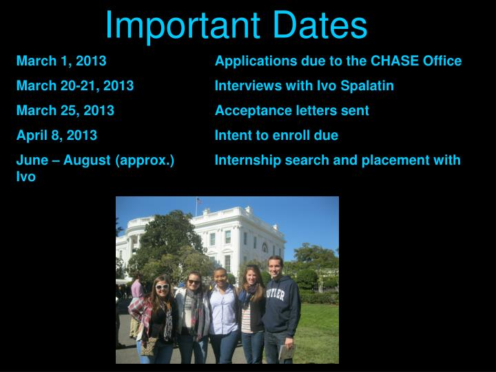 March 1, 2013			Applications due to the CHASE Office