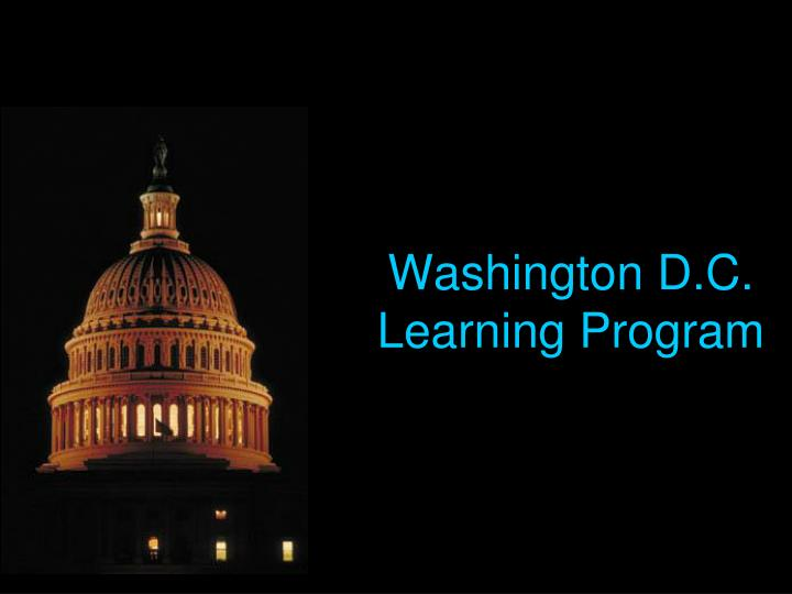 Washington D.C. Learning Program