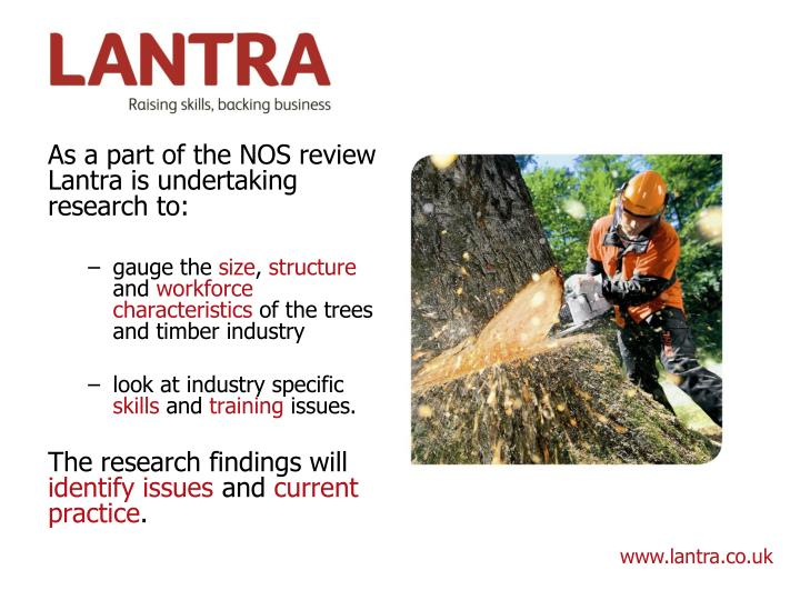 As a part of the NOS review Lantra is undertaking research to: