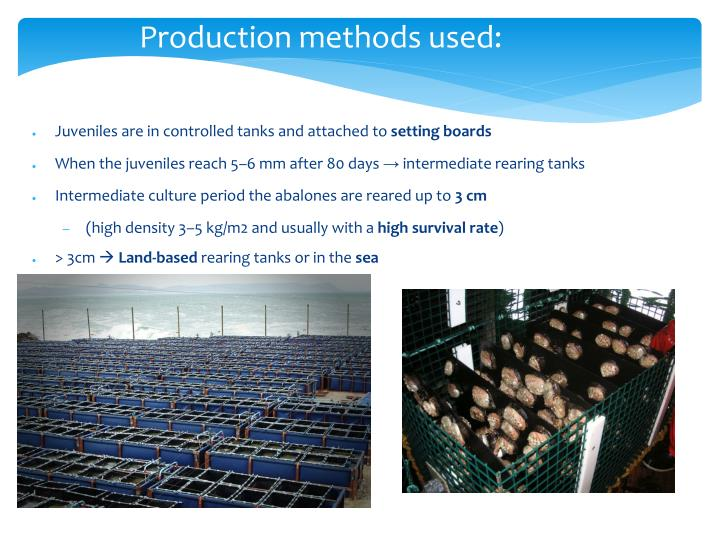 Production methods used: