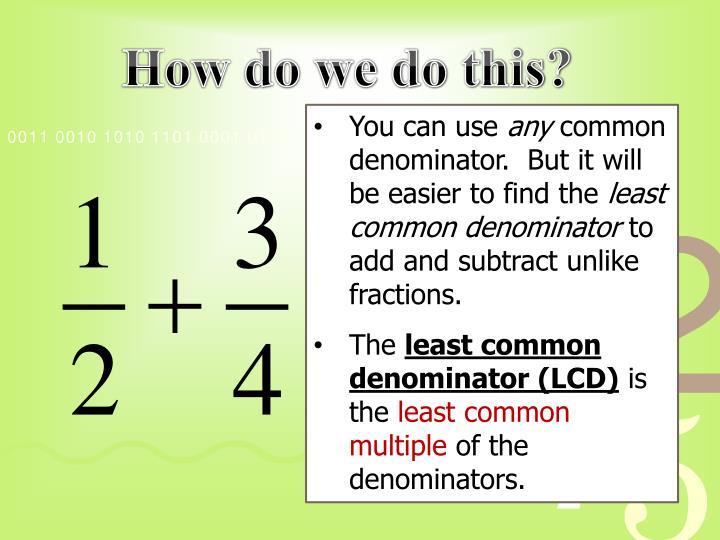 How do we do this?