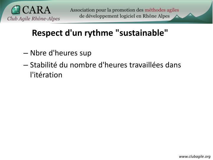 """Respect d'un rythme """"sustainable"""""""