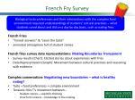 french fry survey