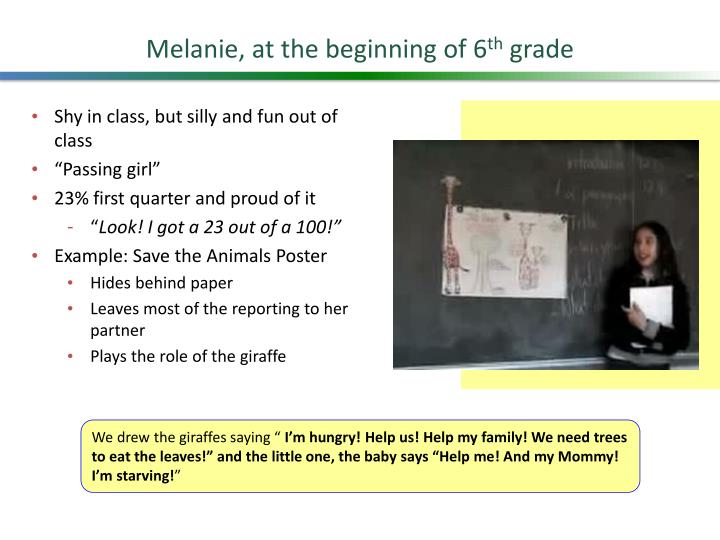 Melanie, at the beginning of 6