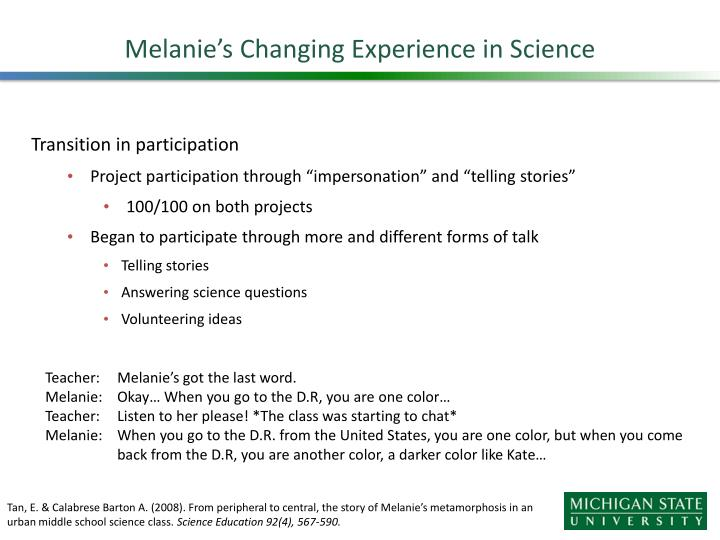 Melanie's Changing Experience in Science