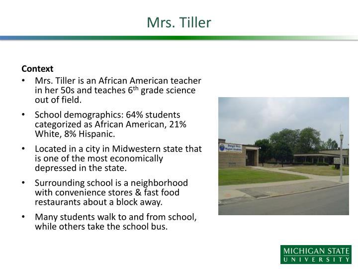 Mrs. Tiller