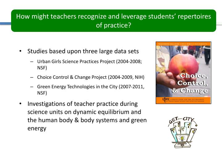How might teachers recognize and leverage students' repertoires of practice?