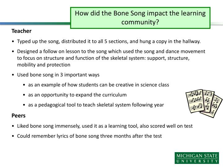 How did the Bone Song impact the learning community?