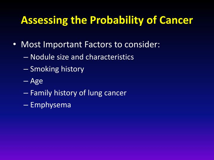 Assessing the Probability of Cancer
