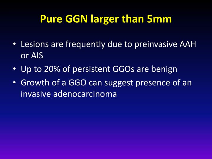 Pure GGN larger than 5mm