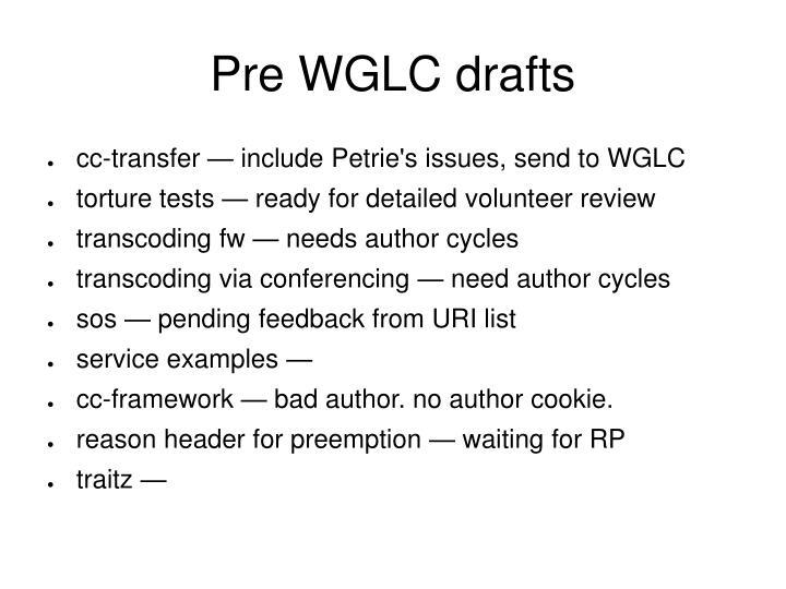 Pre WGLC drafts