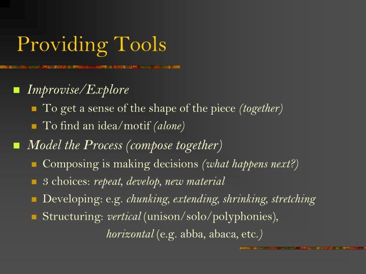 Providing Tools