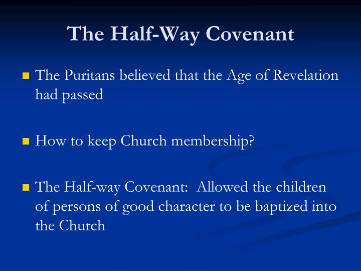The Half-Way Covenant