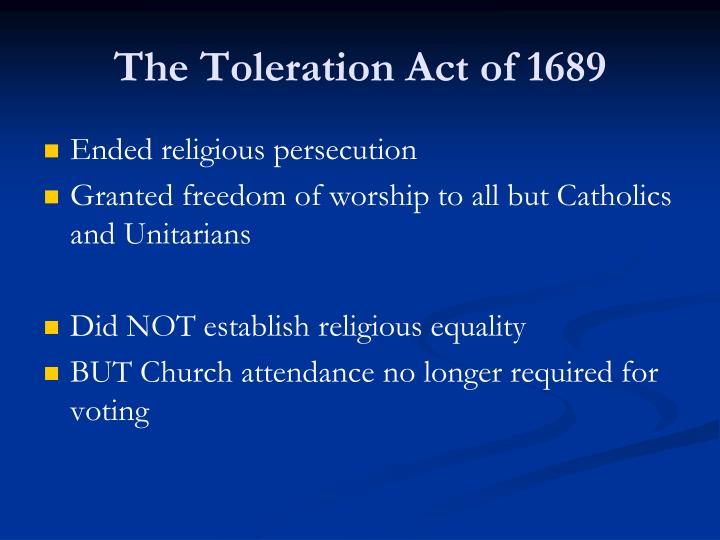 The Toleration Act of 1689