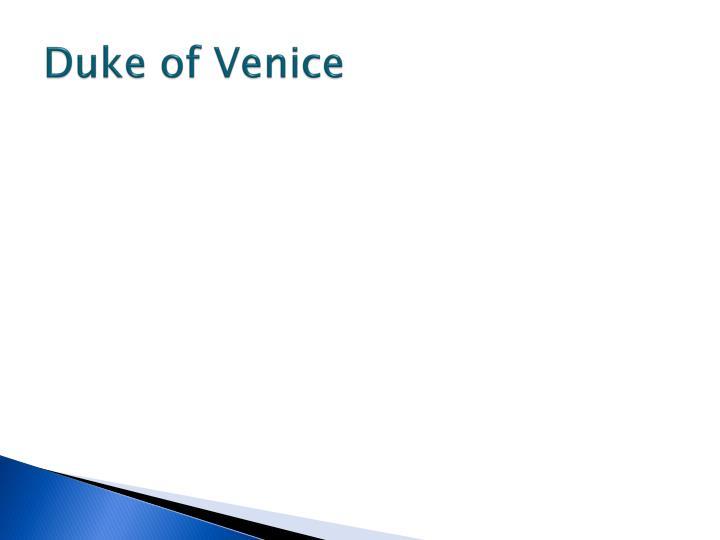 Duke of Venice