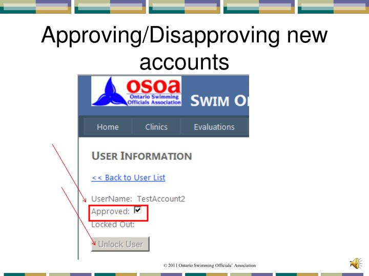 Approving/Disapproving new accounts