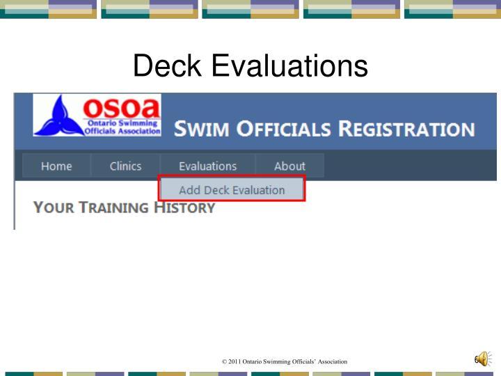 Deck Evaluations