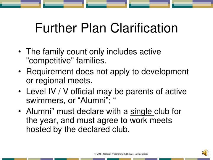 Further Plan Clarification
