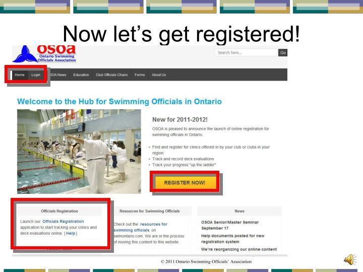 Now let's get registered!