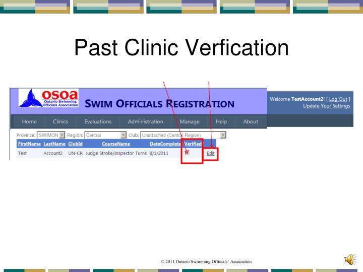 Past Clinic Verfication