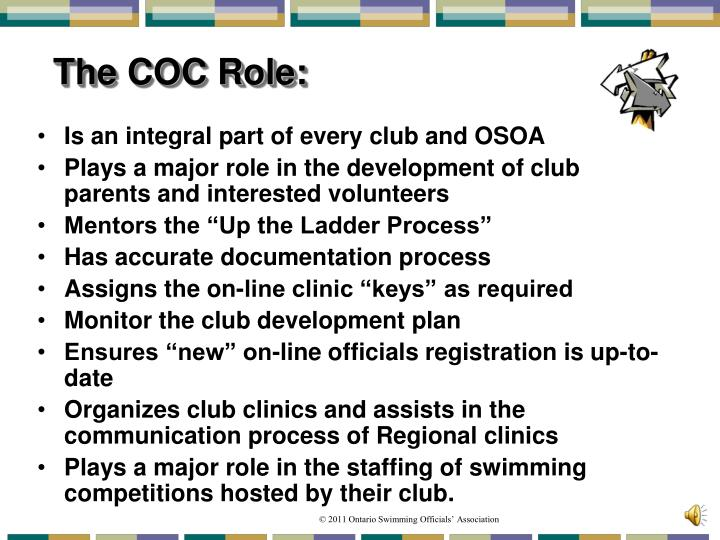 The COC Role: