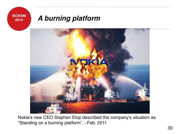A burning platform