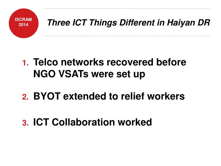 Three ICT Things Different in Haiyan DR