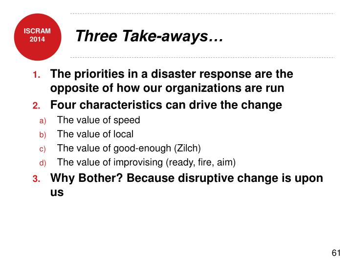 Three Take-aways…