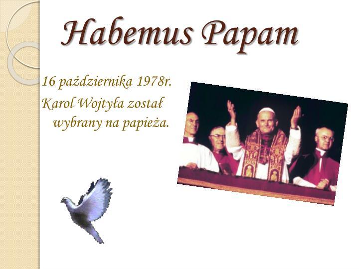 Habemus