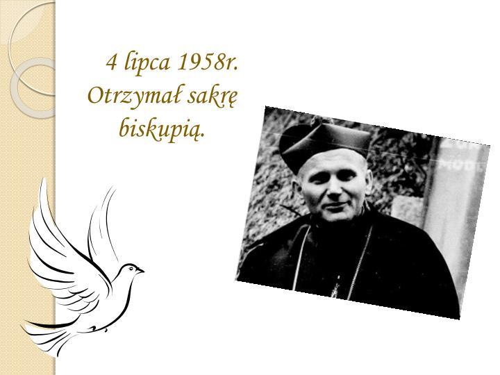 4 lipca 1958r. Otrzymał sakrę biskupią.