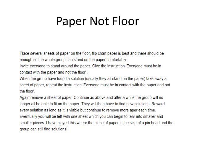 Paper Not Floor