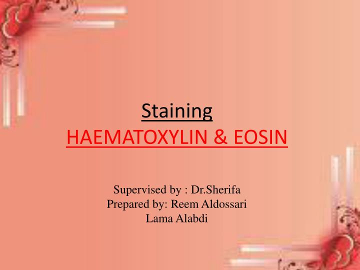 Staining haematoxylin eosin